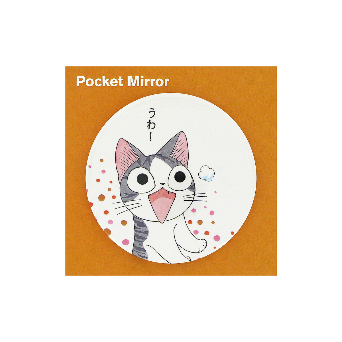 Chi's Sweet Home pocket mirror