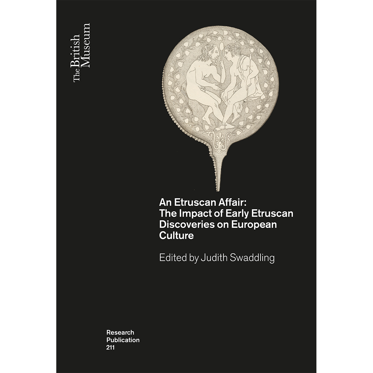 An Etruscan Affair: The Impact of Early Etruscan Discoveries on European Culture