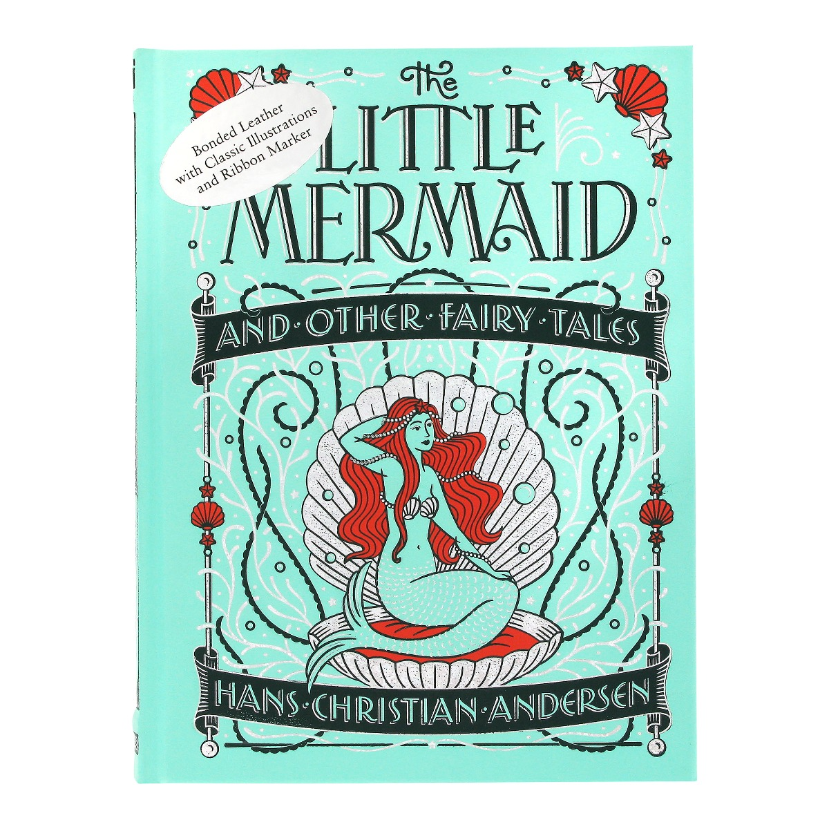 The Little Mermaid and Other Fairy Tales by Hans Christian Andersen