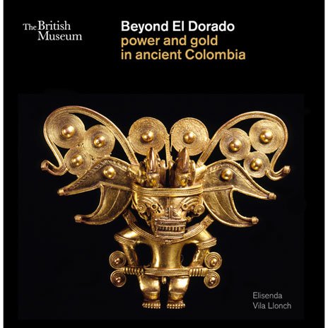 Beyond El Dorado: Power and Gold in Ancient Colombia