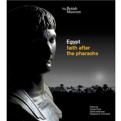 Egypt: faith after the pharaohs