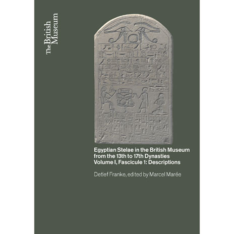 Egyptian Stelae in the British Museum from the 13th - 17th Dynasties