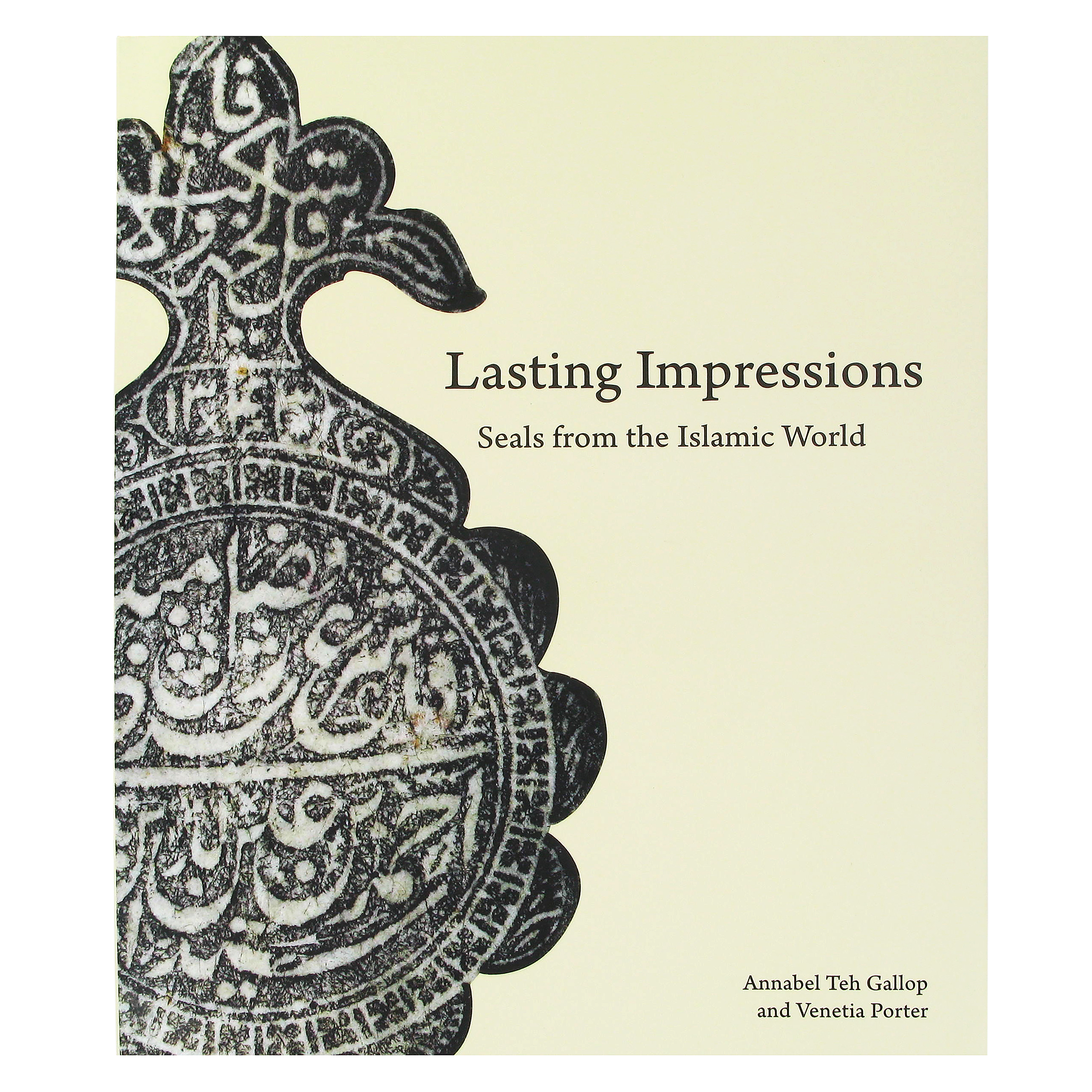 Lasting Impressions: Seals from The Islamic World