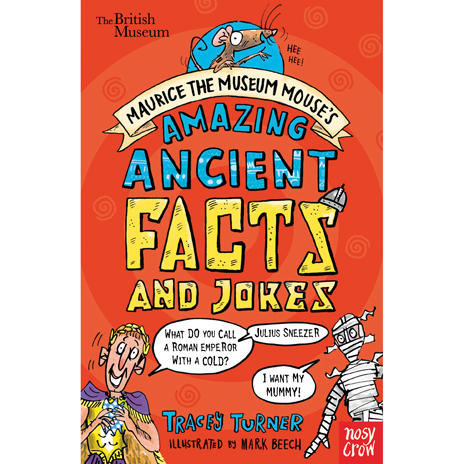 Maurice the Museum Mouse's Amazing Ancient Facts and Jokes