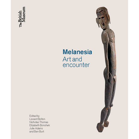 Melanesia: Art and Encounter
