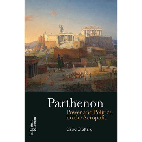 Parthenon: Power and Politics on the Acropolis