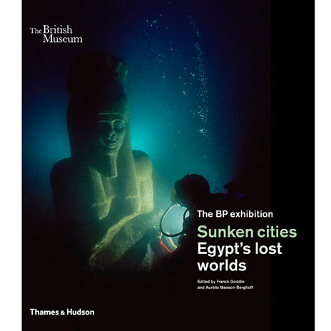 Sunken cities: Egypt's lost worlds (paperback)