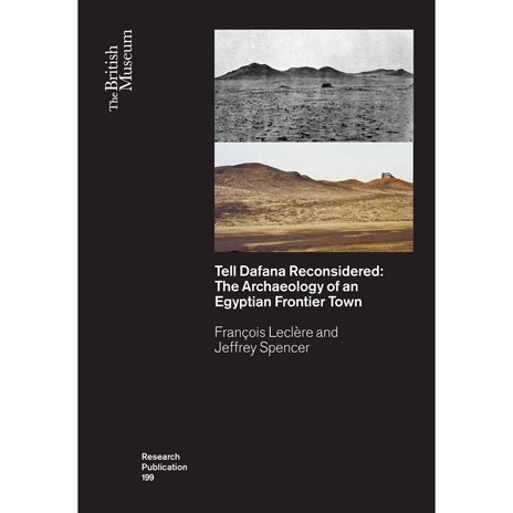 Tell Dafana Reconsidered: The Archaeology of an Egyptian Frontier Town