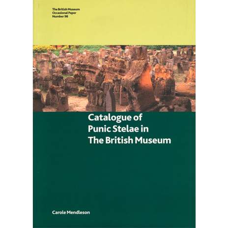 OP 98: Catalogue of Punic Stelae in the British Museum