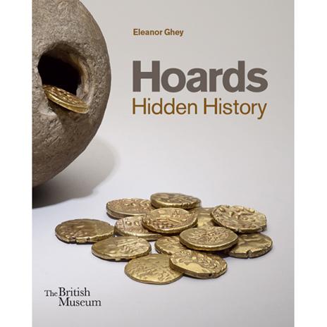 Hoards: hidden history