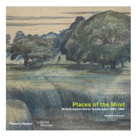 Places of the Mind: British watercolour landscapes 1850 - 1950